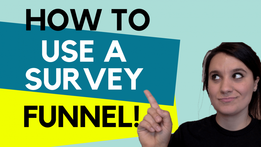 How To Use A Survey Funnel
