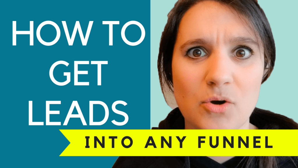 how to get leads into any funnel
