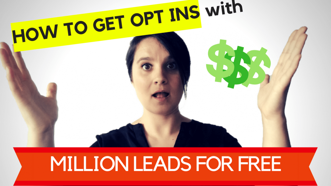 how to get opt ins with million leads for free